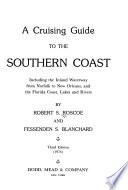A Cruising Guide to the Southern Coast