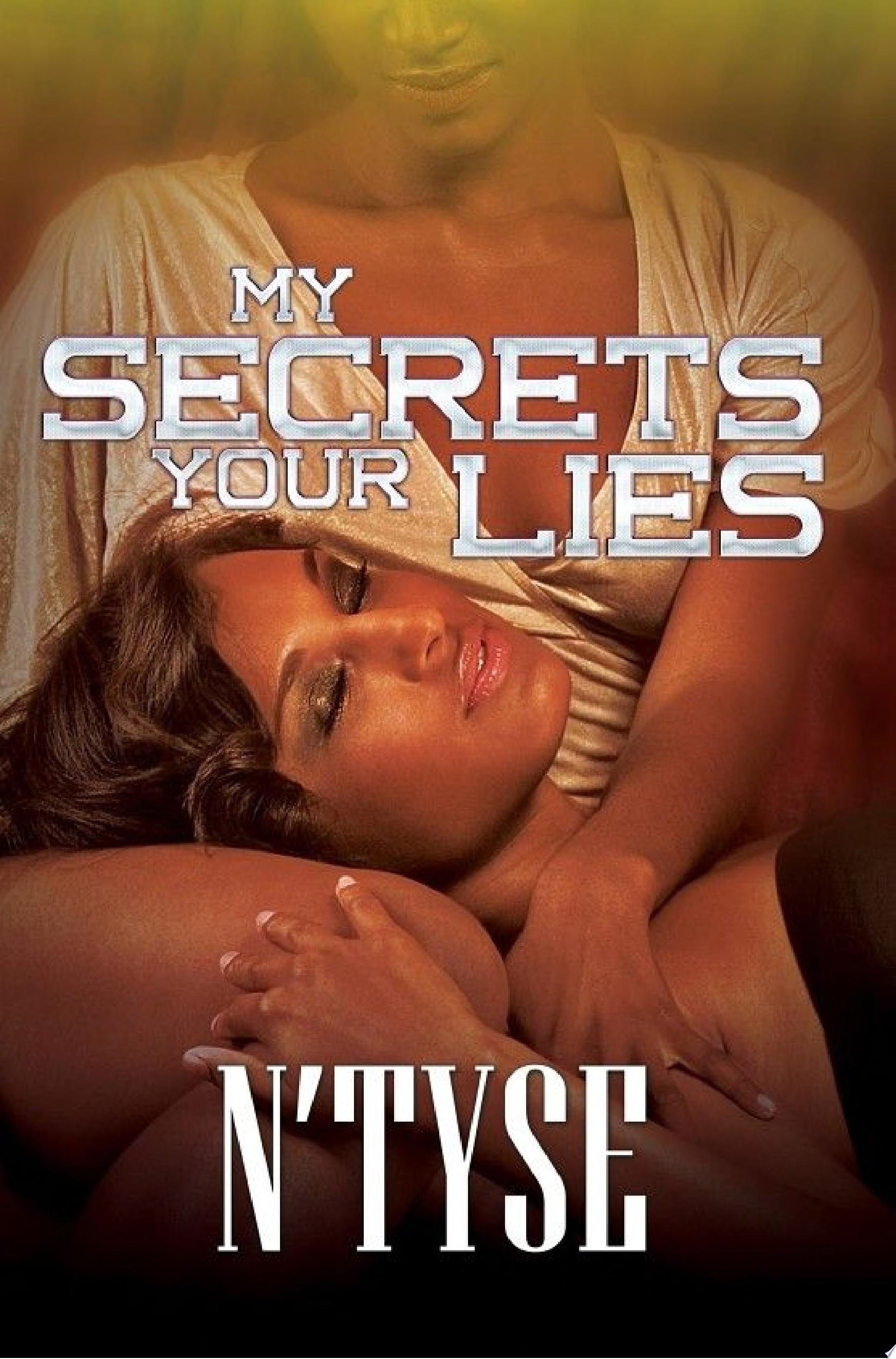 My Secrets Your Lies