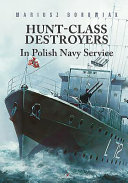 Hunt Class Destroyers in Polish Navy Service
