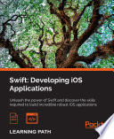 Swift  Developing iOS Applications