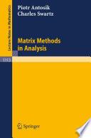 Matrix Methods in Analysis