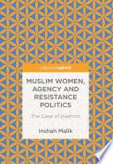 Muslim Women  Agency and Resistance Politics Book PDF