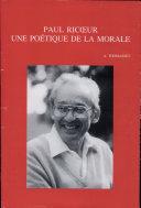Paul Ricœur, une poétique de la morale