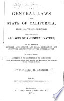The General Laws of the State of California  from 1864 to 1871 Inclusive