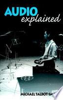Audio Explained