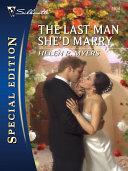 The Last Man She'd Marry Pdf/ePub eBook
