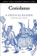 Coriolanus A Critical Reader