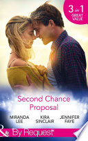 Second Chance Proposal  A Man Without Mercy   Bring It On   Rancher to the Rescue  Mills   Boon By Request  Book
