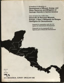Proceedings of a Workshop on Development of Mineral, Energy, and Water Resources and Mitigation of Geologic Hazards in Central America