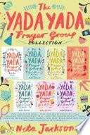 The Yada Yada Prayer Group Collection Book