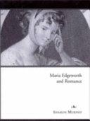 Maria Edgeworth and Romance
