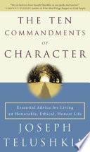 The Ten Commandments Of Character