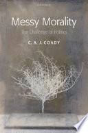 Messy Morality