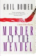 Murder at the Mendel