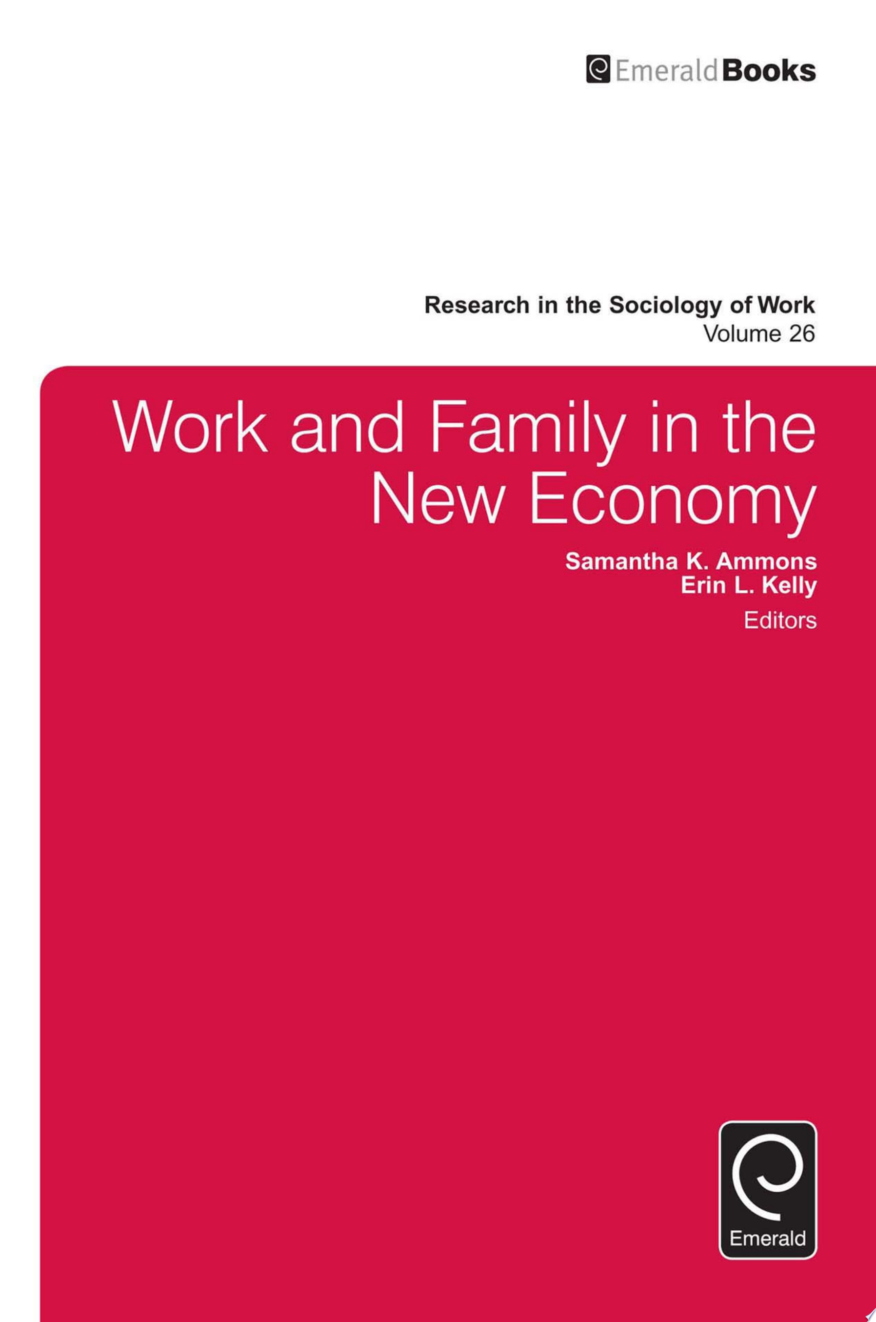 Work and Family in the New Economy
