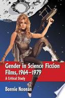 Gender in Science Fiction Films, 1964-1979
