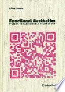 Functional Aesthetics