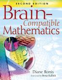 Brain Compatible Mathematics