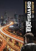 Bodyguard (Tome 6) - Le Fugitif [Pdf/ePub] eBook