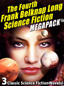 The Fourth Frank Belknap Long Science Fiction MEGAPACK®