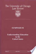 University Of Chicago Law Review Symposium Understanding Education In The United States