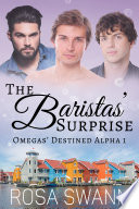 The Baristas' Surprise (Omegas' Destined Alpha 1)