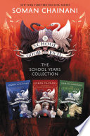 The School For Good And Evil The School Years Collection