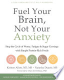 Fuel Your Brain  Not Your Anxiety