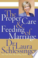 """""""The Proper Care and Feeding of Marriage"""" by Laura Schlessinger"""