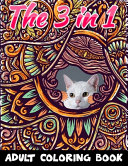 The 3 in 1 Adult Coloring Book