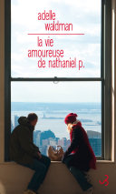 La Vie amoureuse de Nathaniel P. Pdf/ePub eBook