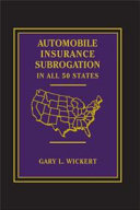 Automobile Insurance Subrogation  In All 50 States