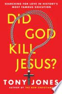 Did God Kill Jesus?