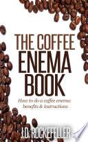 The Coffee Enema Book