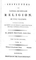 Institutes of natural and revealed religion. To which is prefixed, An essay on the best method of communicating religious knowledge to the members of Christian societies