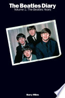 The Beatles Diary Volume 1  The Beatles Years