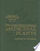 Read Online The Cross Name Index to Medicinal Plants, Four Volume Set For Free