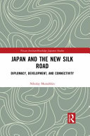 Japan and the New Silk Road