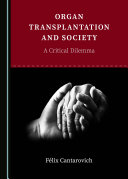 Organ Transplantation and Society