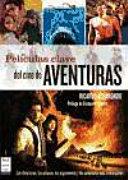 Películas clave del cine de aventuras
