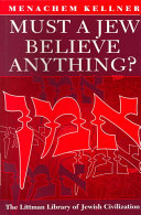 Must a Jew Believe Anything  Book PDF