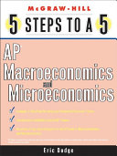 5 Steps to a 5 AP Microeconomics and Macroeconomics