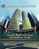 Imagine Our Algae Future