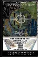 The Zodiac Killer Enigma Part Two