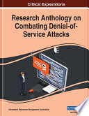 Research Anthology on Combating Denial of Service Attacks