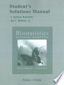 Student Solutions Manual for Biostatistics for the Biological and Health Sciences with Statdisk