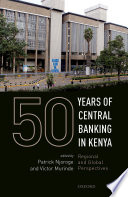 50 Years of Central Banking in Kenya