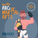 My Little ABCs of Martial Arts. BIG DREAMS SERIES. ebook