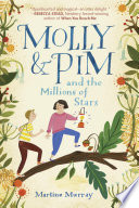 Molly & Pim and the Millions of Stars Martine Murray Cover