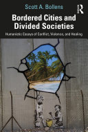 Bordered Cities and Divided Societies